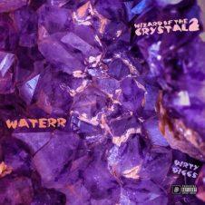 WateRR & DirtyDiggs – Wizard of the Crystal 2 (2020)
