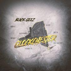 Black Geez – Glockchester (2021)