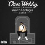 Chris Webby – 28 Wednesdays Later (2020)