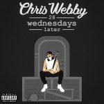Chris Webby – 28 Wednesdays Later (2020)