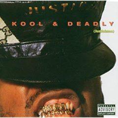 Just-Ice – Kool & Deadly (1987)