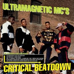 Ultramagnetic MC's – Critical Beatdown (1988)