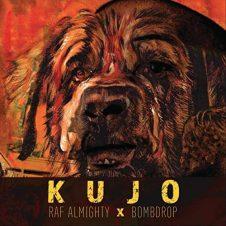 Raf Almighty & Bombdrop – Kujo (2020)
