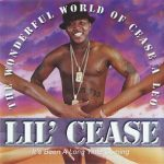 Lil Cease – The Wonderful World Of Cease A Leo (1999)