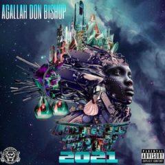 Agallah Don Bishop – 2021 (2021)