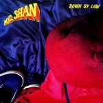 MC Shan – Down By Law (1987)