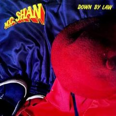 MC Shan – Down By Law (1987)