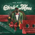 Ras Kass – ChristMESS (2020 Sucked) (2020)