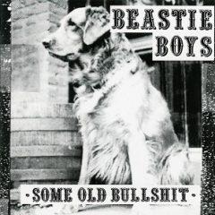 Beastie Boys – Some Old Bullshit (1994)