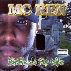 MC Ren – Ruthless For Life (1998)
