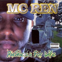 MC Ren – Ruthless For Life (1998)