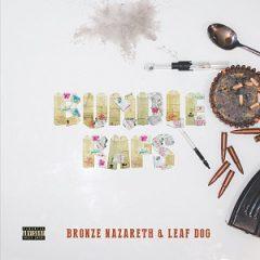 Bronze Nazareth & Leaf Dog – Bundle Raps (2021)
