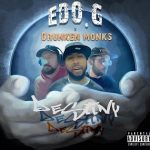 Edo. G, Drunken Monks & BoFaatBeatz – Destiny (Deluxe) (2021)