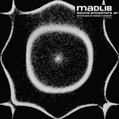 Madlib – Sound Ancestors (2021)