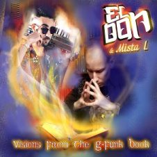 El Don & Mista L – Visions From The G-Funk Book (Remastered) (2021)