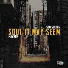 Mayhem of EMS & Soulslicers – Soul It May Seem (2020)