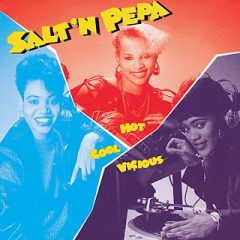 Salt 'N' Pepa – Hot, Cool & Vicious (1986)