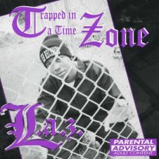 L.A.Z – Trapped In A Time Zone (1996)