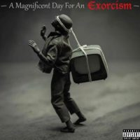 th1rt3en – A Magnificent Day For an Exorcism (2021)