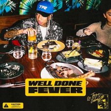 Tyga – Well Done Fever (2020)