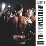 Slimmy B – The Peoples Champ (2021)