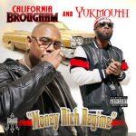 Yukmouth & California Brougham – Money Rich Regime (2021)
