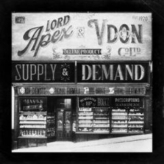 Lord Apex & V Don – Supply & Demand (Deluxe) (2021)