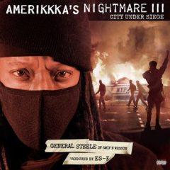 General Steele & Es-K – AmeriKKKa's Nightmare III: City Under Siege (2021)