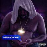 Mistah F.A.B. – Bedroom Lies (2021)
