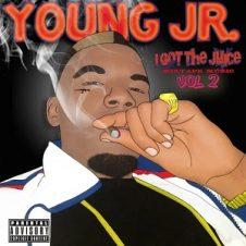 Young Jr. – I Got the Juice, Vol. 2 (2017)