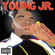 Young Jr. – I Got the Juice, Vol. 1 (2017)