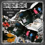 Trizz & Money Montage – Upfront Money (2021)