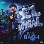 Baby Bash – El Natural (2021)