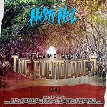 Nasty Nel – It Came From the Everglades (2021)