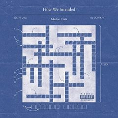 Marlon Craft – How We Intended (2021)