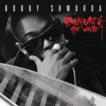 Bobby Shmurda – Shmurda She Wrote (2021)