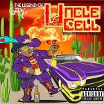 Cellski – Uncle Cell: Tricks, Trees & Tequila (2021)