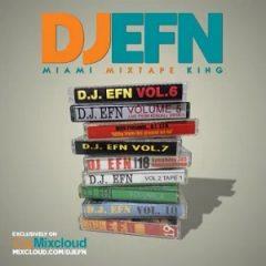 DJ EFN – Miami's Mixtape King (2021)