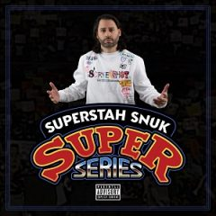 Superstah Snuk – Super Series (2021)