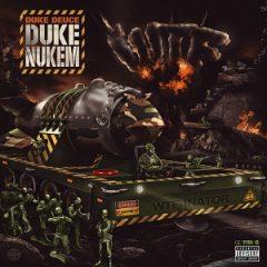 Duke Deuce – Duke Nukem (2021)