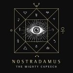 The Mighty Capeech – Nostradamus (2021)