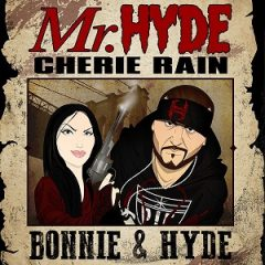 Mr. Hyde & Cherie Rain – Bonnie & Hyde (2021)