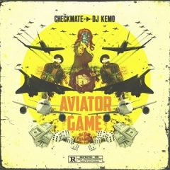 Checkmate & DJ Kemo – Aviator Game (2021)