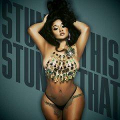 Stunna Girl – Stunna this Stunna that (2021)