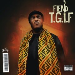 Fiend – Thank God Its Fiend (2021)