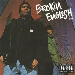 Brokin English Klik – Brokin English Klik (1993)