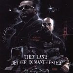 Berner & Tunde – They Land Better In Manchester (2021)