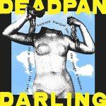 Blue Sky Black Death & Ceschi – Deadpan Darling (2021)
