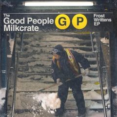 The Good People & MiLKCRATE – Frost Writtens (2021)