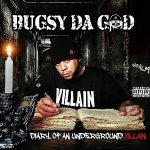 Bugsy Da God – Diary of an Underground Villian (2021)